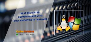 Best-Dedicated-Server-Packed-with-Full-Amenities-in-Thailand